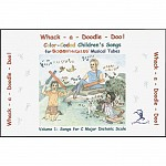 Whack-A-Doodle Doo! Songbook Series Bk1